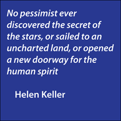 Helen Keller Quote No Pessimist